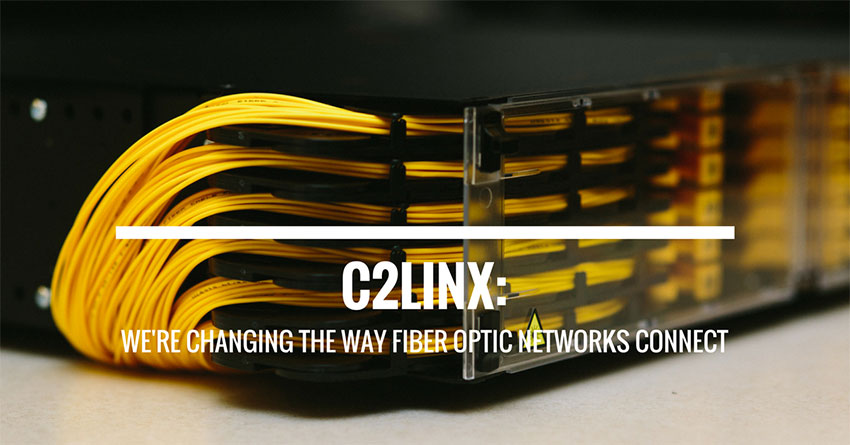 C2LINX: We're changing the way fiber optic networks connect