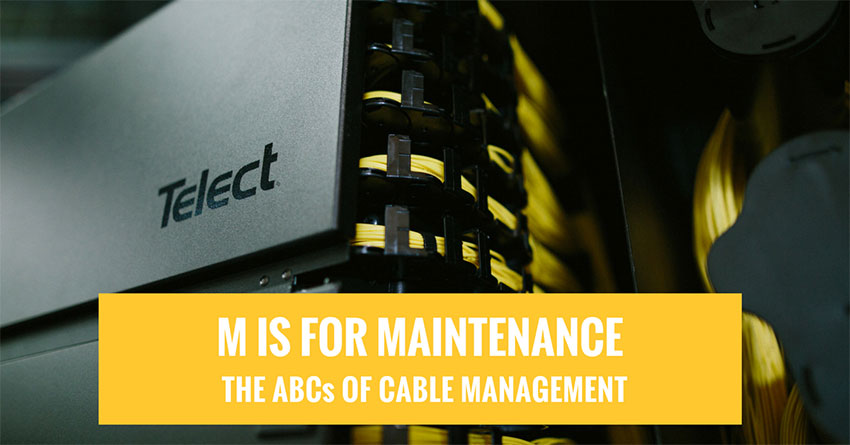 Maintenance: Cable management key factor in keeping TCO low